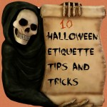 10 Halloween Etiquette Tips and Tricks