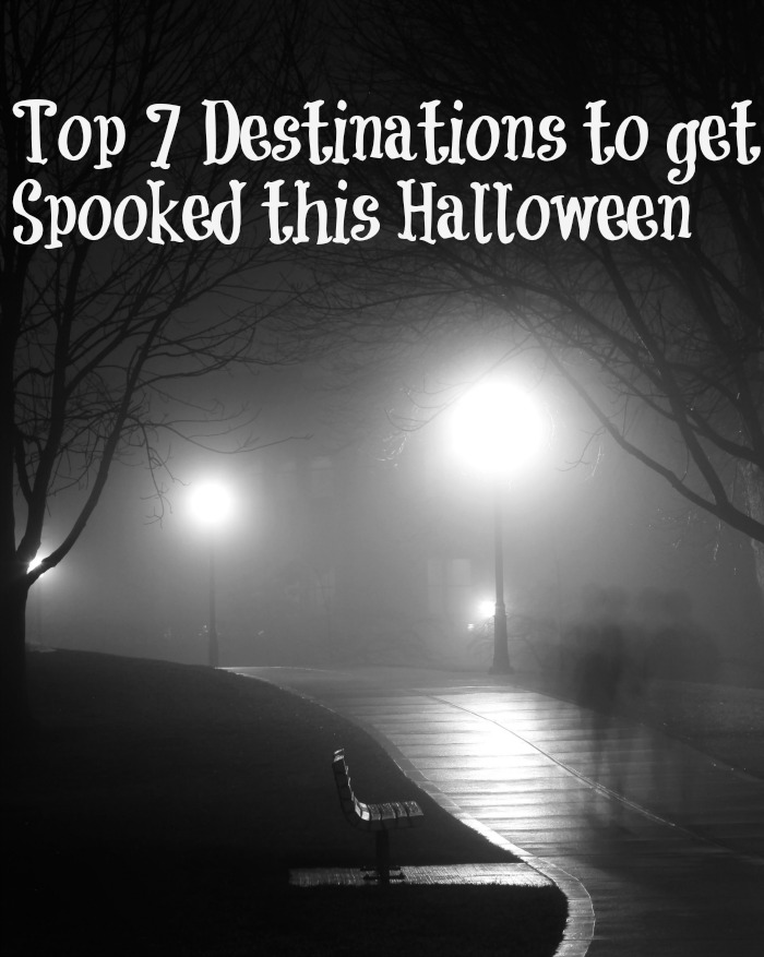 Top 7 Destinations to get Spooked this Halloween