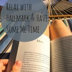 Relax with Hallmark & Have Some Me Time #LoveHallmarkCA