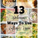 13 Delicious Ways to Use Leftover Ham