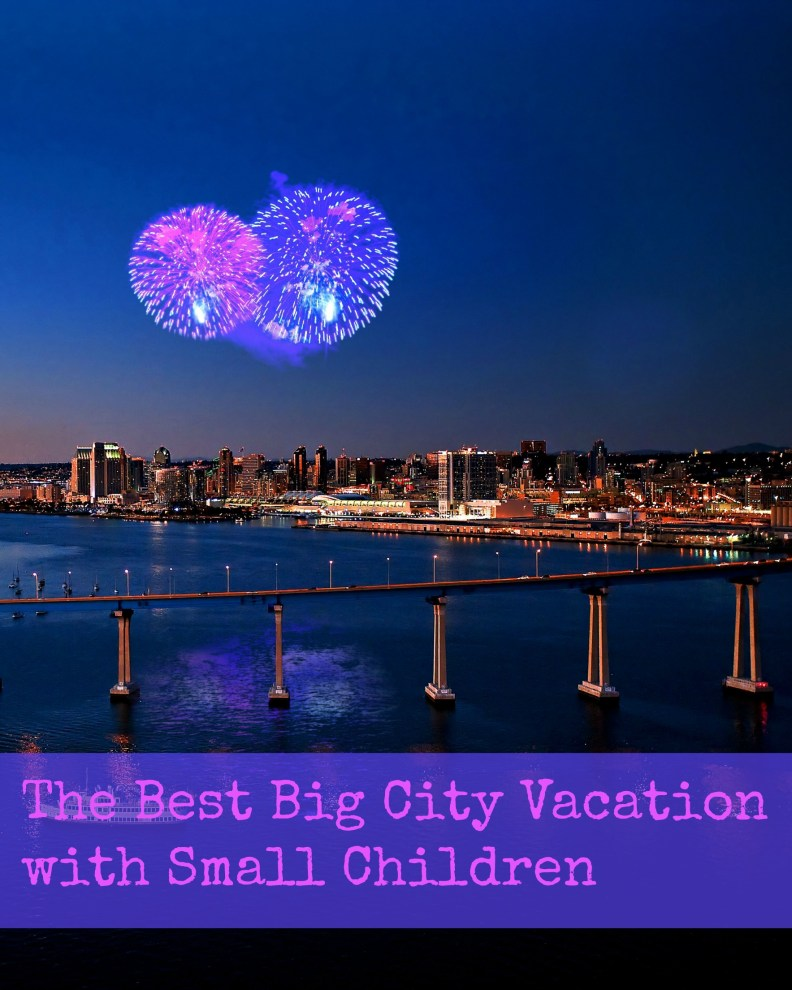 The Best Big City Vacation with Small Children