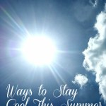 Ways to Stay Cool This Summer