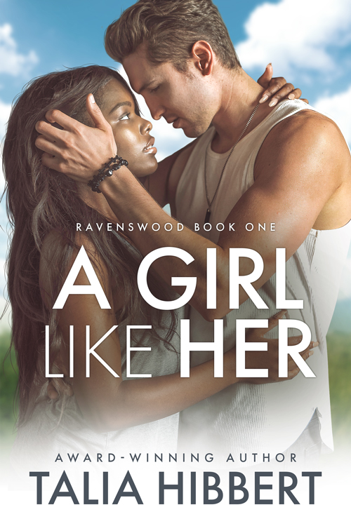 A Girl Like Her by Talia Hibbert; a dark skinned black woman and a blonde white man, bother wearing white, look into each others eyes against a backdrop of green fields and cloudy blue skies.