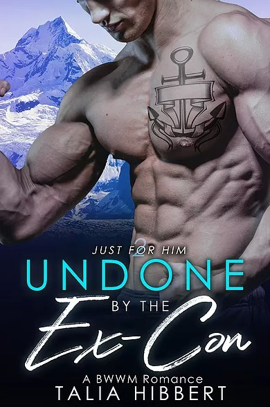 Undone by the Ex-Con by Talia Hibbert (Book Two, Just for Him)
