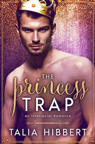 The Princess Trap by Talia Hibbert