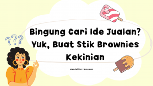 ide jualan stik brownies