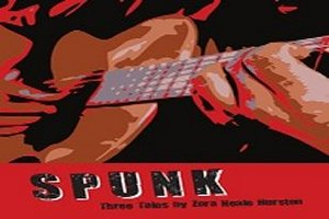 Spunk: A New Play Heading to the 14th Street Playhouse!