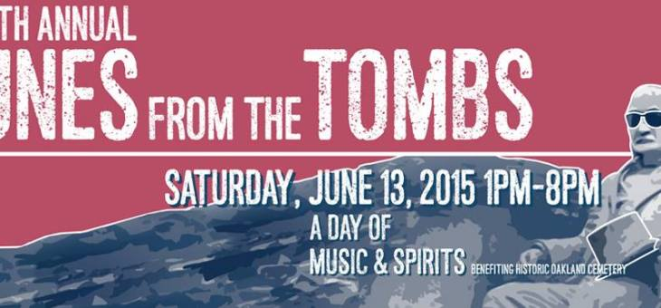 Event Preview: Tunes From The Tombs @ Historic Oakland Cemetery 6/13