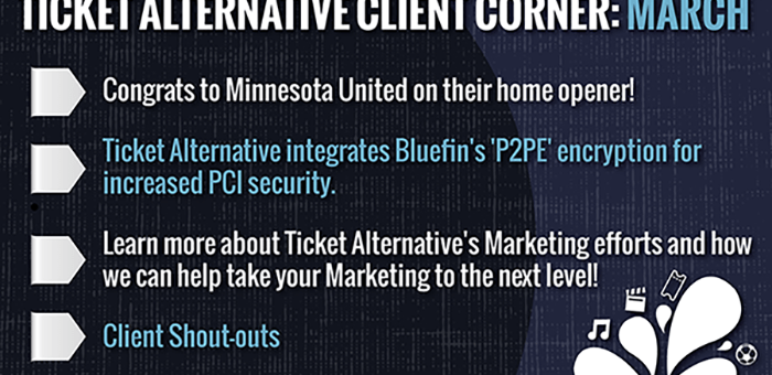 Ticket Alternative Client Corner: March