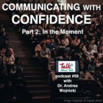 Communicate with confidence part 2 in the moment