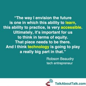 Practice with VR technology quote - Robson Beaudry