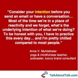 Mindfulness quote intention Anne Muhlethaler Talk About Talk