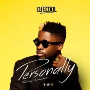DJ Ecool _ Personally
