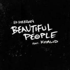 Ed Sheeran Ft. Khaled _ Beautiful People