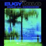 Eugy Ft. Harmonize _ Lolo (Remix)