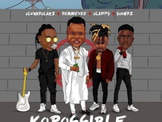 Oluwadolarz Ft. Demmie Vee, Oladips & Soundz _ KoPossible