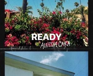 Alessia Cara _ Ready