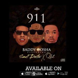 Baddy Oosha ft. Small Doctor & Qdot _ 911