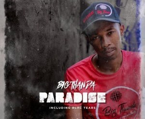 Big Thanda _ Tropical Paradise (Afro Tech)