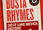 Busta Rhymes _ Do It Lije Bever Before