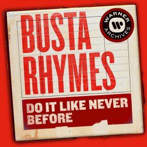 Busta Rhymes _ Do It Lije Bever Before