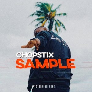 Chopstix Ft. Young L Sample