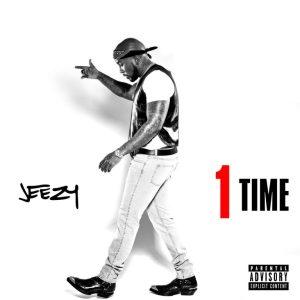 Jeezy _ 1 Time