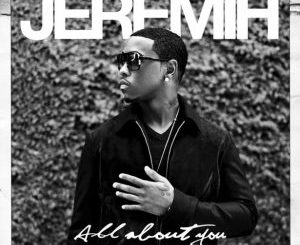 Jeremih Ft. Mally Mall _ For Me
