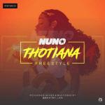 Nuno _ Thotiana (Freestyle)