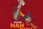 Popcaan _ Nah Run