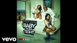 Popcaan _ Baby Yuh Tight