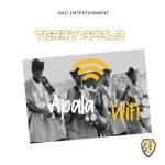 Terry Apala _ Apala Wifi