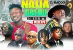 DJ Baddo _ Latest Naija Gbedu Mix