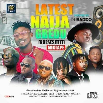 DJ Baddo _ Latest Naija Gbedu Mix