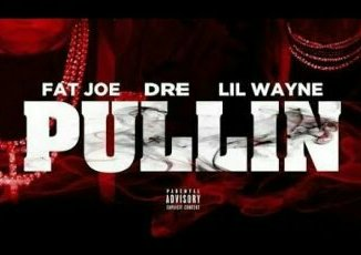 Download Video: Fat Joe Ft. Lil Wayne & Dre _ Pullin
