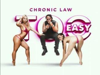 Chronic Law _ Too Easy