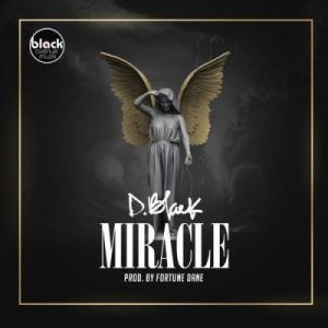 D-Black - Miracle Mp3 Download