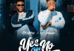 DJ Kaywise x T Classic _ Yes Or No