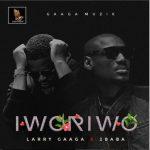 Larry Gaaga ft. 2Baba - Iworiwo Mp3