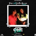 Jhybo ft. Cynthia Morgan - Number One Lover