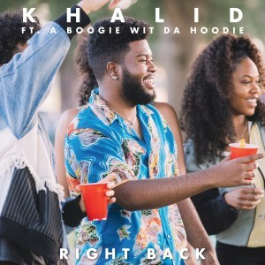 Khalid right back remix
