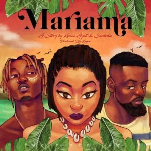 Kirani Ayat ft. Sarkodie - Mariama Mp3 Download