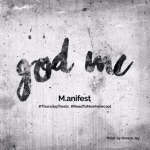 M.anifest _ A king to god mc