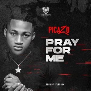 Picazo _ Pray For Me