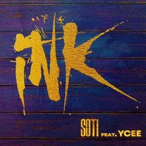 Soti ft. Ycee _ INK