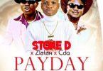 Stone D ft. Zlatan, CDQ - Pay Day