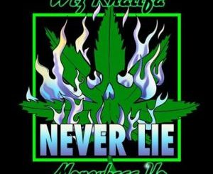 Wiz Khalifa ft. Moneybagg Yo - Never Lie