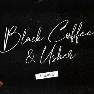 Black Coffee & Usher - lalala