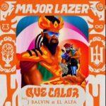 Major Lazer Ft. J Balvin & El A - Que Calor