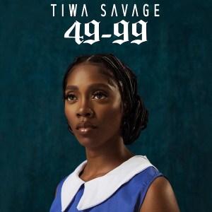 Tiwa Savage - 49-99 [Audio & Video]